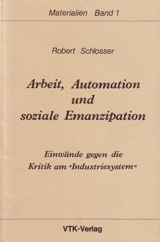 Schlosser_Arbeit_Automation_Emanzipation_02