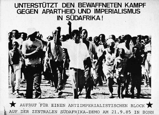 Unterstützt den bewaffneten Kampf gegen Apartheid und Imperialismus in Südafrika. Aufruf für einen antiimperialistischen Block auf der zentralen Südafrika_Demo am 21.9.85 in Bonn (Plakat)