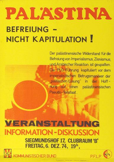 Plakat des KB: Palästina. Befreiung _ nicht Kapitulation! [1974]