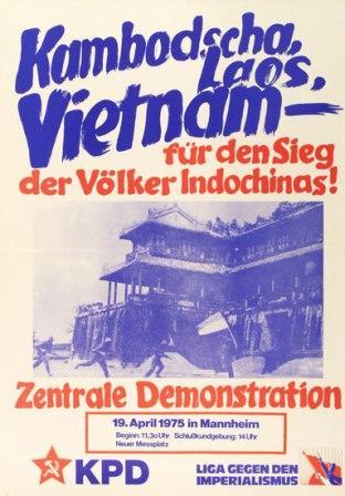 Plakat von KPD und Liga gegen den Imperialismus: Kambodscha, Laos, Vietnam _ für den Sieg der Völker Indochinas! [1975]