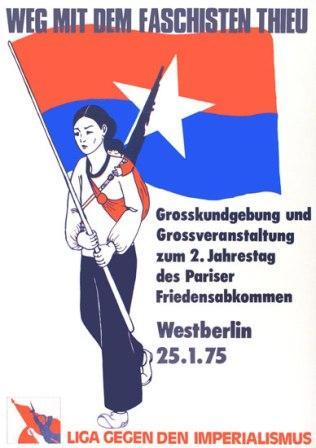 Plakat: Weg mit dem Faschisten Thieu! (Liga gegen den Imperialismus, 1975)