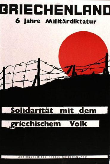 Griechenland - 6 Jahre Militaerdiktatur (Plakat, 1973)