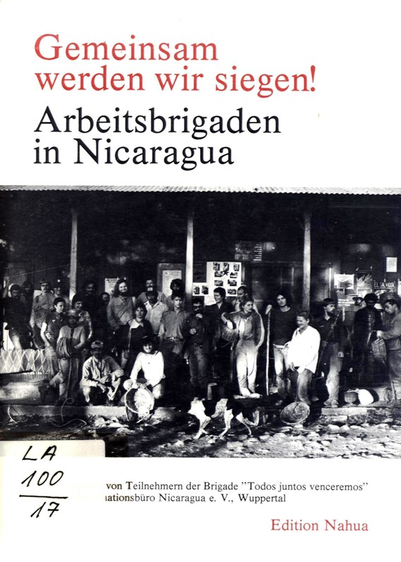 Nicaragua_1984_Arbeitsbrigaden_01