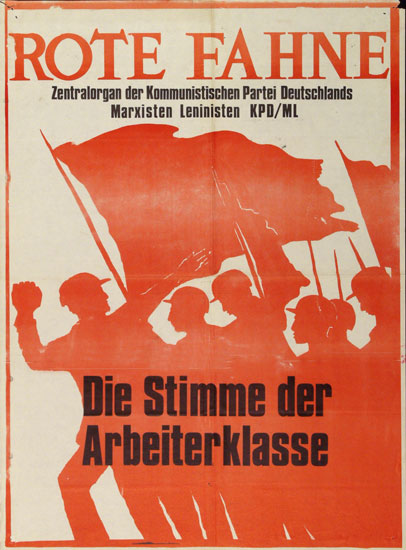 Plakat der KPD/ML (Rote Fahne)